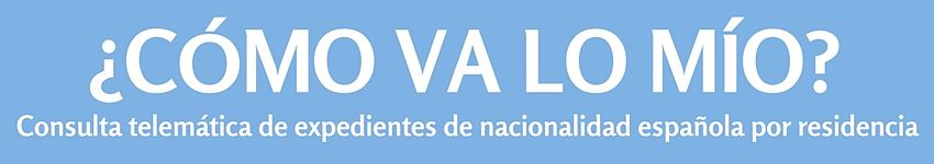 Consulta telemática del expediente de nacionalidad española por residencia